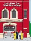 Let's Have Fun with Fire Safety Coloring Book